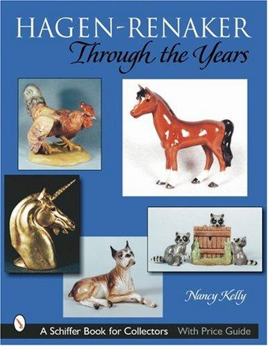 Image for Hagen-Renaker Through the Years (Schiffer Book for Collectors)