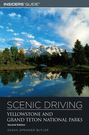 Scenic Driving Yellowstone and Grand Teton National Parks, 2nd (Scenic Drivin...