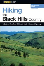 Hiking the Black Hills Country, 2nd: A Guide to More Than 50 Hikes in South D...