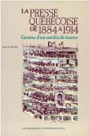 La presse québécoise de 1884 à 1914