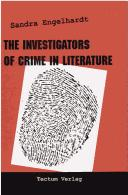 The investigators of crime in literature