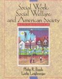 Social work, social welfare, and American society
