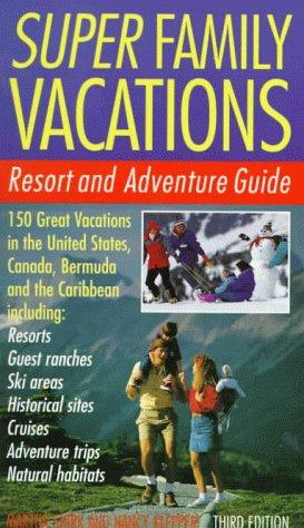 Download Super family vacations
