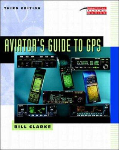 Aviator's guide to GPS