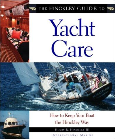 Download The Hinckley guide to yacht care