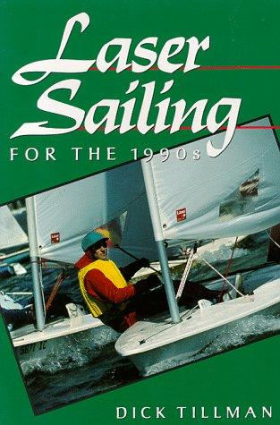 Download Laser Sailing for the 1990's