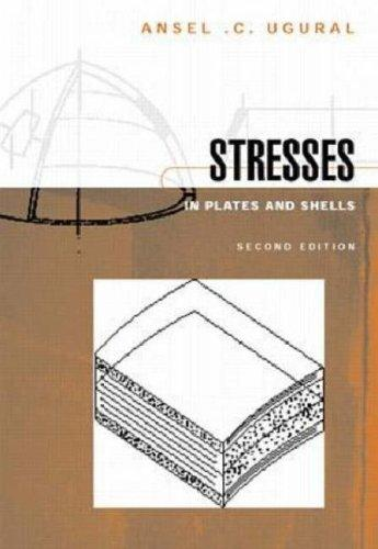 Stresses in plates and shells