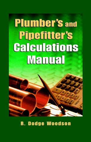 Download Plumber's and pipe fitter's calculations manual