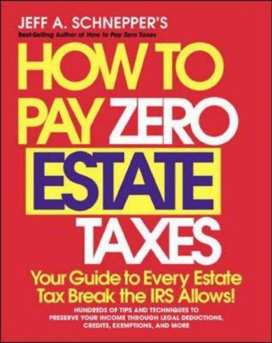 Download How To Pay Zero Estate Taxes