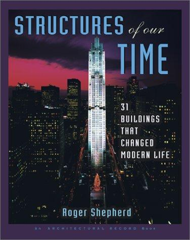 Structures of Our Time