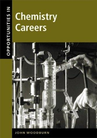 Opportunities in chemistry careers by John H. Woodburn