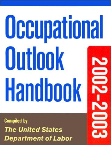 Occupational Outlook Handbook, 2002-2003 Edition