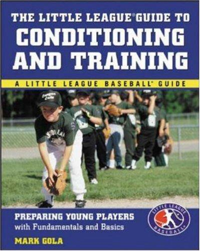 Download The Little League® Guide to Conditioning and Training