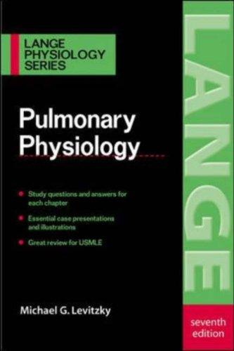 Download Pulmonary Physiology (Lange Physiology)