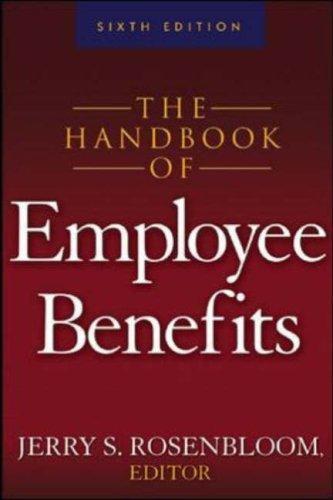 Download The Handbook of Employee Benefits