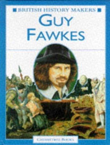 Download Guy Fawkes (British History Makers)