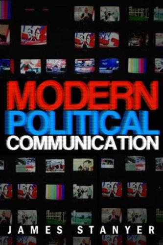 Modern Political Communications