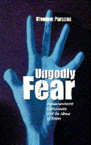 Ungodly Fear