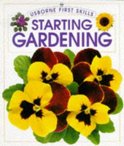 Starting Gardening by Sue Johnson, Cheryl Evans