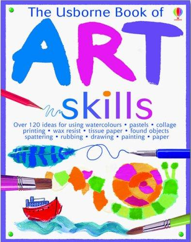 Download The Usborne Book of Art Skills (Art Ideas)