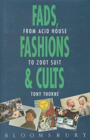 Fads, Fashions and Cults