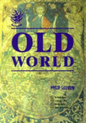 Old World (Exploring the Past) by Philip Sauvain