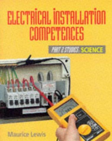 Electrical Installation Competences: Part 2 Studies