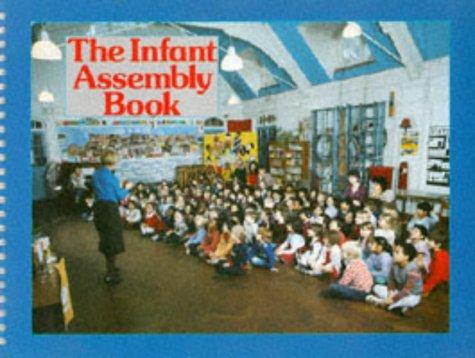 The Infant Assembly Book