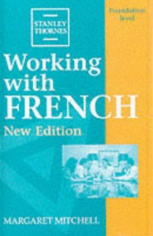 Download Working with French (Working with)