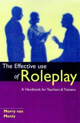Download The Effective Use of Role Play