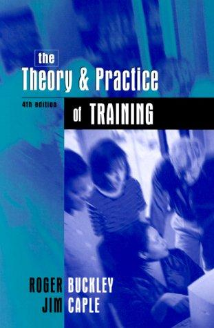 The Theory and Practice of Training