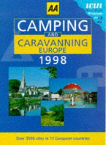 Camping and Caravanning in Europe (AA Lifestyle Guides)