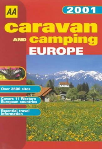 Caravan and Camping Europe (AA Lifestyle Guides)