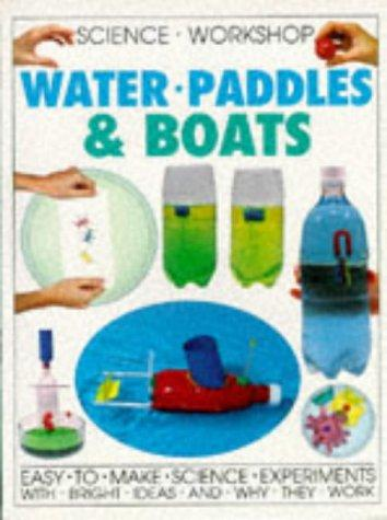 Water, Paddles and Boats (Science Workshop)