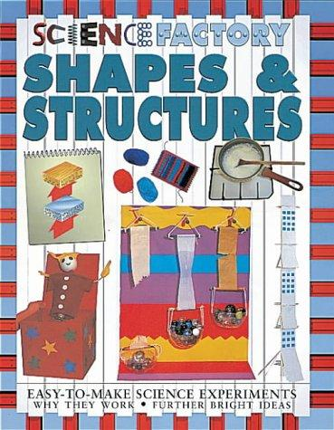 Download Shapes and Structures (Science Factory)