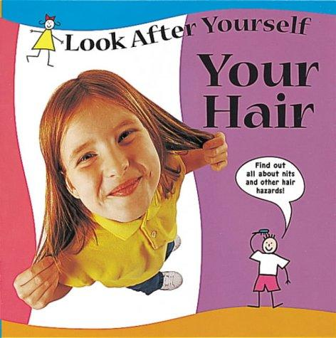 Download Your Hair (Look After Yourself)