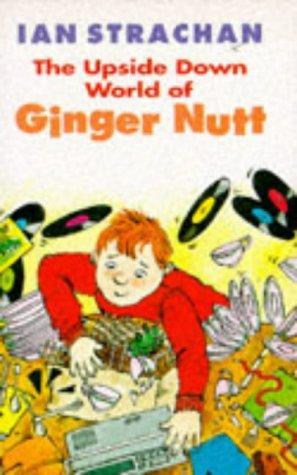 Download The Upside Down World of Ginger Nutt