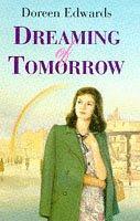 Dreaming of Tomorrow
