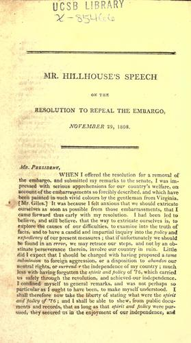 Mr. Hillhouse's speech on the resolution to repeal the embargo, November 29, 1808.