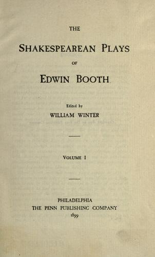 The Shakespearean plays of Edwin Booth