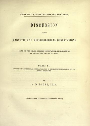 Download Discussion of the magnetic and meteorological observations made at the Girard College Observatory, Philadelphia
