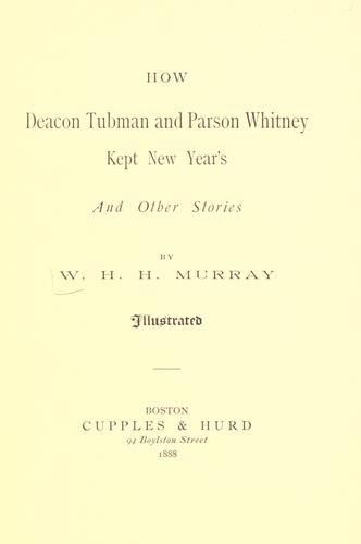 How Deacon Tubman and Parson Whitney kept New Year's