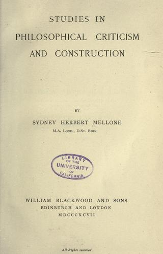 Studies in philosophical criticism and construction