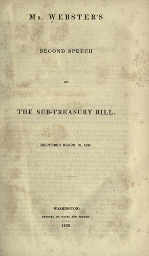 Mr. Webster's second speech on the Sub-treasury bill.