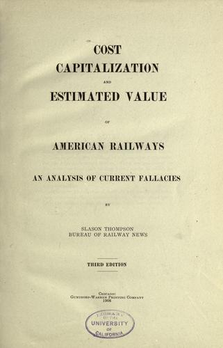 Download Cost capitalization and estimated value of American railways