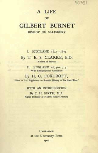 Download A life of Gilbert Burnet, bishop of Salisbury.