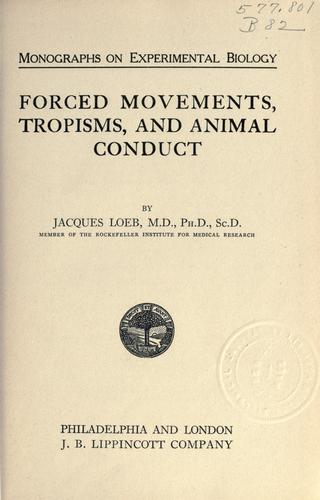 Forced movements, tropisms, and animal conduct.