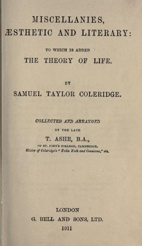 Miscellanies, aesthetic and literary by Samuel Taylor Coleridge