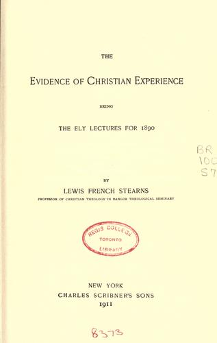 Download The evidence of Christian experience