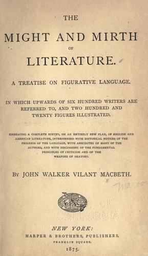 The might and mirth of literature.